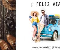 ¡Feliz Viaje! - www.neumaticosjimenez.com